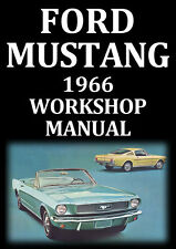 FORD MUSTANG WORKSHOP MANUAL: 1966