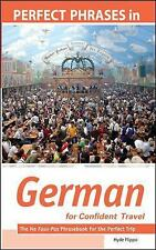 Perfect Phrases in German for Confident Travel: The No Faux-Pas Phrasebook for t