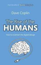 The Rise of the Humans: How to Outsmart the Digital Deluge (Paperback or Softbac