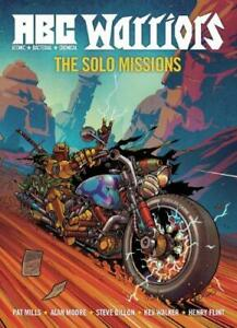 A.B.C. Warriors: Solo Missions (ABC Warriors 3), Alan Moore,Pat Mills, Good Cond