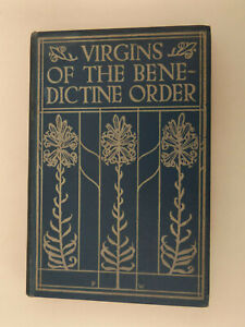 1907 VIRGINS of the BENEDICTINE ORDER by OSB Catholic Truth Society SBIBLE
