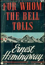 HEMINGWAY, For Whom The Bell Tolls. Charles Scribner's Sons, 1940. I Edizione,