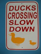 DUCK CROSSING Sign Slow Down 12X18 Aluminum Street Sign, Ducks Crossing