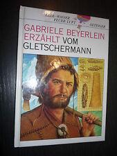 Buch Gebriele Beyerlein erzählt vom Gletschermann von Otinger