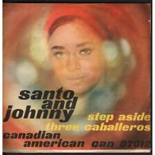 "Santo & Johnny Vinile 7"" 45giri Step Aside / Three - Caballeros CAN 07012 Nuovo"
