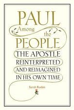 Paul Among the People: The Apostle Reinterpreted and Reimagined in His-ExLibrary
