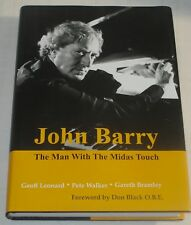 JOHN BARRY -THE MAN WITH THE MIDAS TOUCH (Leonard/Walker/Bramley) 2008/mint book