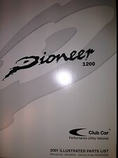 Club Car Pioneer 1200 Illustrated Parts List Manual