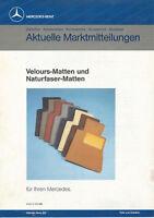 Mercedes Aktuelle Marktmitteilungen Velours Matten Prospekt 1980er 1985 brochure