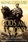 Gods and Legions: A Novel of the Roman Empire, Michael Curtis Ford, Good Book