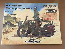 SQUADRON SIGNAL PUBLICATION 5707 - WALK AROUND COLOR U.S. MILITARY MOTORCYCLES