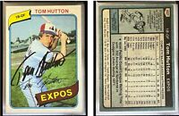 Tom Hutton Signed 1980 Topps #427 Card Montreal Expos Auto Autograph