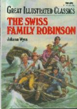 Great Illustrated Classics Hardcover: The Swiss Family Robinson by Johann Wyss