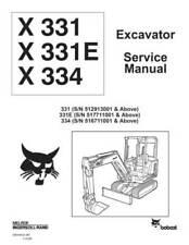New Bobcat X 331 E X 334 Excavator 1998 Edition Repair Service Manual 6900464