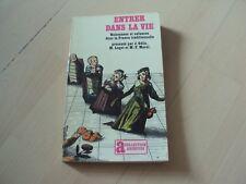 livre ENTRER DANS LA VIE naissances et enfances dans la France traditionnelle