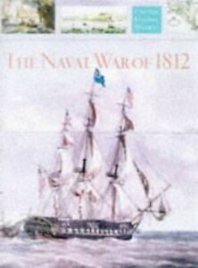 The Naval War of 1812 (Chatham Pictorial Histories) by Gardner, R. Hardback The