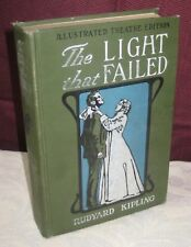 THE LIGHT THAT FAILED 1903 RUDYARD KIPPLING ILLUSTRATED THEATER EDITION 10/17