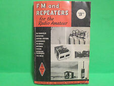 1974 FM AND REPEATERS FOR THE RADIO AMATEUR BOOK TECHNIQES ETC.
