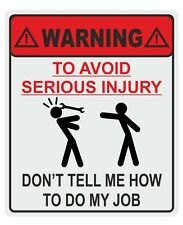 2 x large Funny Don't tell me how to do my job tool box Mechanic Garage sticker
