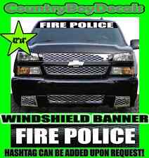 FIRE POLICE Windshield Brow Vinyl Decal Sticker EMT Diesel Truck Car Emergency