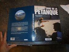 Le Grand Livre de la Pétanque : Boule : Albert Mathieu Gilles Durieux