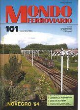 "MONDO FERROVIARDIO N°101 MILANO PORTA ROMANA NELLA STORIA / ""EUROSPRINTER"""