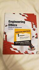 Engineering Ethics by Charles B. Fleddermann (2011, Paperback) 4th Edition