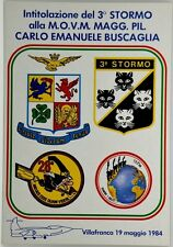 Cartolina Aviazione - Intitolazione Del 3° Stormo Alla M.O.V.M. Magg. Pil. Carlo