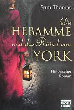 Sam Thomas: Die Hebamme und das Rätsel von York (2014, Taschenbuch)