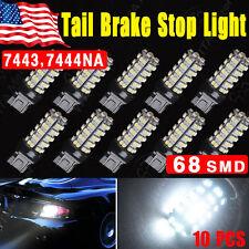 10x White 7443 7440 68SMD LED Tail Brake Stop Backup Reverse Light Bulbs T20 12V