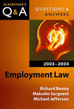 Very Good, Questions and Answers Employment Law 2003-2004 (Blackstone's Law Q&am