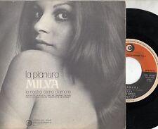 MILVA disco 45 giri LA PIANURA + NOSTRA STORIA D'AMORE 1971 Made in ITALY