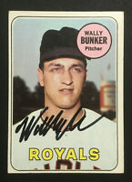 Wally Bunker Royals signed 1969 Topps baseball card #137 Auto Autograph