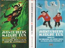AVENTURIERS MALGRE EUX Tomes 2 à 4 C. Alexander LONDON 3 livre jeunesse roman