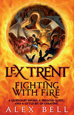 Lex Trent: Fighting With Fire, New, Bell, Alex Book