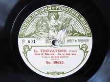78rpm MARIO GILION sings Trovatore (Verdi) - FONOTIPIA MILAN 1906