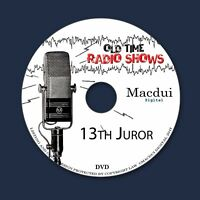 13th Juror Old Time Radio Shows OTR Drama 5 MP3 Audio Files on 1 Data DVD
