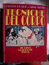 Huard e Wong TECNICHE DEL CORPO IN CINA GIAPPONE INDIA ed. Oscar Mond. 1993