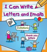 Letters and Emails (I Can Write),Ganeri, Anita,New Book mon0000056641