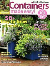 Garden Gate Magazine: Containers Made Easy 50+ Easy-to-Grow Combos 101 Tips