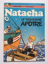 NATACHA N°6: LE TREIZIEME APOTRE ... WALTHERY / M.TILLIEUX ... 6/1981