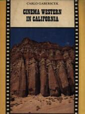CINEMA WESTERN IN CALIFORNIA  GABERSCEK CARLO STAMPA LITOGRAFIA DESIGNGRAF 1991