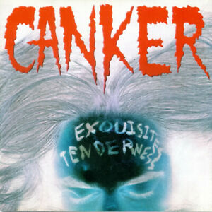 CANKER – Exquisites Tenderness - CD