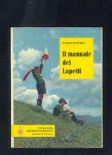 Lord Baden Powell,Il manuale dei Lupetti,Collana Orientamenti ,scout, 1968    R
