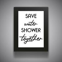 SAVE WATER SHOWER Funny Bathroom Print Contemporary Wall Art Poster Toilet Home