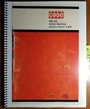 Case 580 CK 580CK Loader Backhoe Owner's Operator's Manual 9-1885 10/73