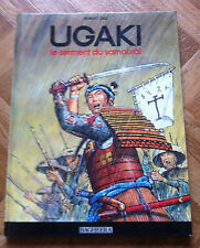 UGAKI LE SERMENT DU SAMOURAI ROBERT GIGI ED 1991 NOUVELLE COUVERTURE TBE (1B44)