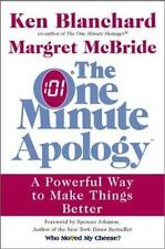 The One Minute Apology: A Powerful Way to Make Things Better by Blanchard, Ken,