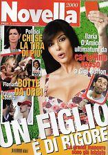 Novella.Ilaria D'Amico,Martina Stella & Fabio Troiano,Michelle Hunziker,iii