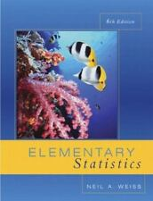 Elementary Statistics (6th Edition) (Weiss Series)